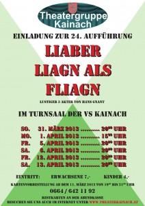 2013 - Liaber Liagn als Fliagn